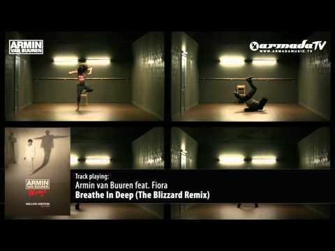 Armin van Buuren feat Fiora  Breathe In Deep The Blizzard Remix
