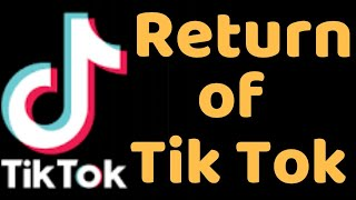 Tik tok is back|tik tok back|Return of tik tok|tik tok ki wapsi|tik tok wapas a gya|download tik tok