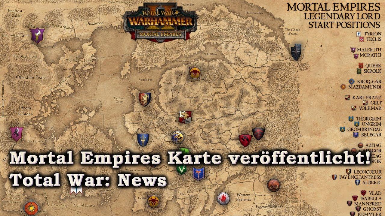 Mortal Empires Karte Veroffentlicht Total War Warhammer 2