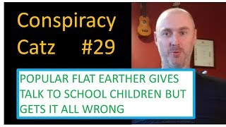Flat Earth guru gives talk to school kids and gets it all wrong