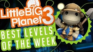 Best Levels of the Week Episode 1 - LittleBigPlanet 3