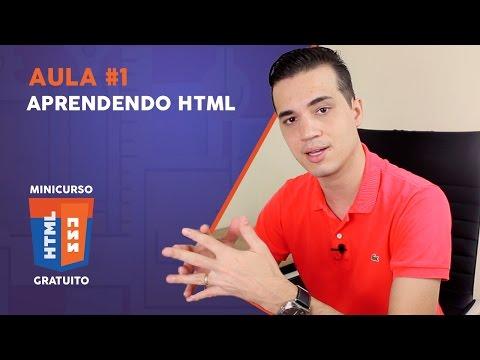 Minicurso De HTML5 E CSS3 - Aprendendo HTML [Aula 1]