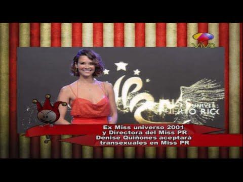 Los Cirqueros: Ex Miss Universo 2001 Denise Quiñones aceptará transgénero en Miss PR