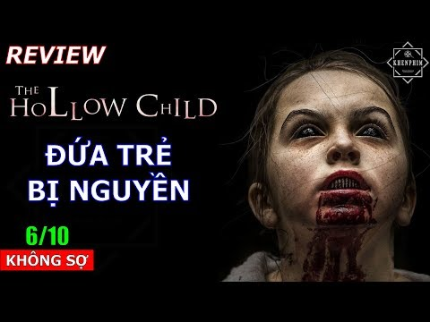 Không hề kinh dị như trailer mô tả - Review phim Đứa Trẻ Bị Nguyền - Khen Phim