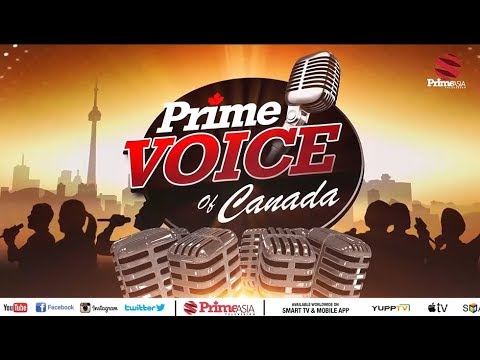 Prime Voice of Canada #6 Singing Reality Show Auditions on Prime Asia TV