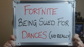 "FORTNITE Being Sued For ""Stealing"" DANCES !!"