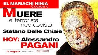 Muere Stefano Delle Chiaie, terrorista neofascista   Invitado el periodista Alessandro Pagani