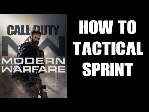 How To Tactical Sprint Fast, Run With Guns Up, COD Modern Warfare 2019