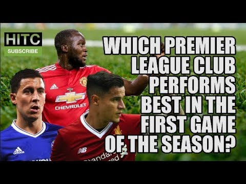 How Does YOUR Premier League Club Do On The Opening Day?
