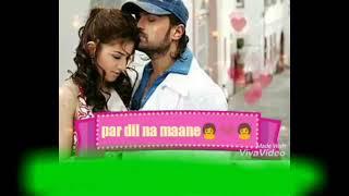 Baki nahi kuch Par Dil Na Mane (Bekhudi best WhatsApp status video)by DJ himanshu studio