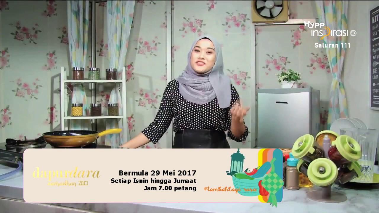 Unifi Tv Dapur Dara Ramadhan 2017 Hyppinspirasi Saluran 111