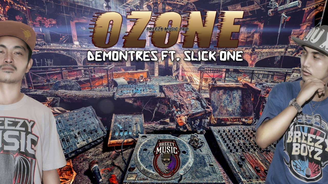 Ozone - Demontres Ft  Slick One ( Breezy Music 2016 )