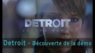 Detroit: Become Human Découverte de la démo PS4