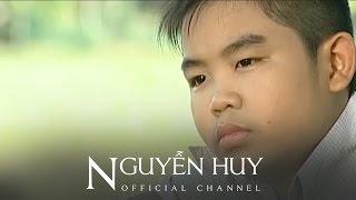 Đứa Bé - Nguyễn Huy (Bé Châu)[Official]