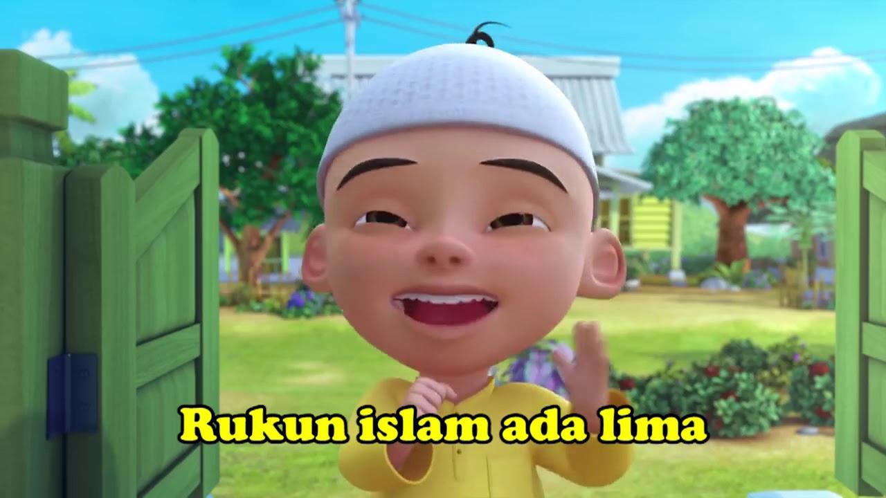 Lagu Anak Muslim, Rukun Islam Cover Upin Ipin, Mengebal Rukun Islam yang  Lima,