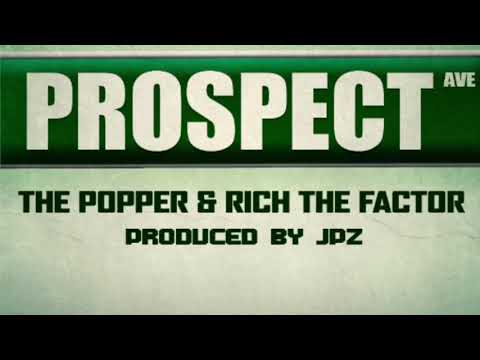 The Popper - Prospect (Audio) ft. Rich The Factor