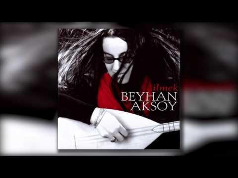 Beyhan Aksoy - Giderem, Karayel Potpori