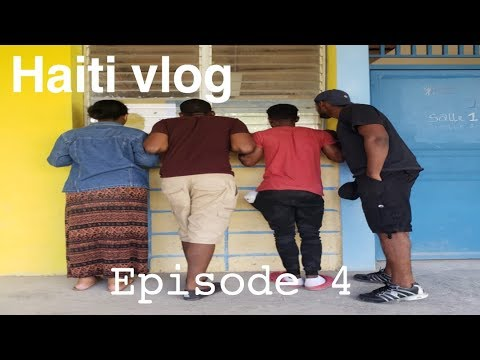 Haiti Travel vlog| Episode 4