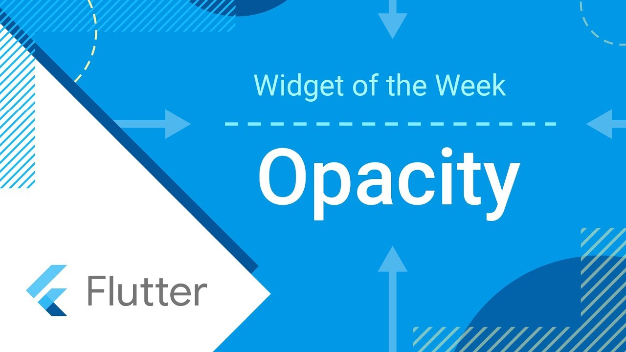 Opacity (Flutter Widget of the Week)