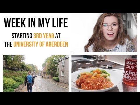 A WEEK IN MY LIFE / Starting 3rd Year at the University of Aberdeen