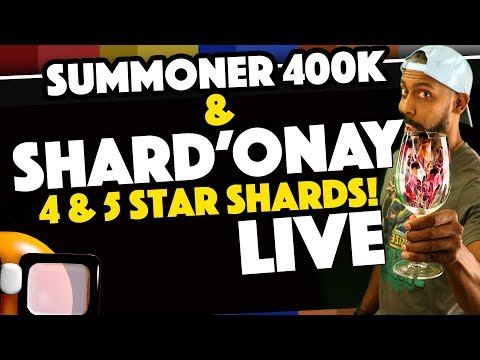 Summoner 400K and SHARD'ONAY Arena Play for 4 and 5 Star Shards