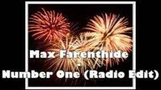 Max Farenthide - Number One (Radio Edit) thumbnail