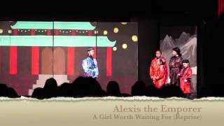 Mulan Jr - Alexis The Emperor - A Girl Worth Waiting For (Reprise)