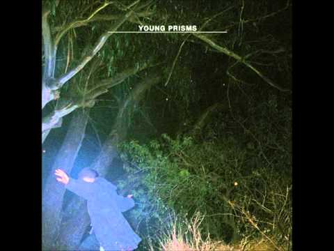 Young Prisms - Better Days