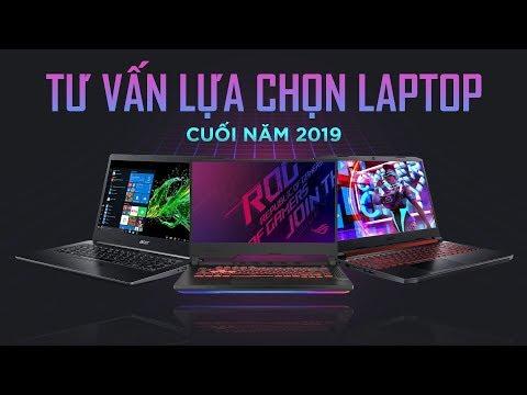 Chọn Laptop Gì, Cho Cuối Năm 2019? | Laptop đáng Mua Dưới 30 Triệu