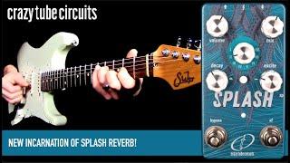 Crazy Tube Circuits Splash Mk IV