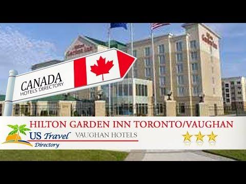 Hilton Garden Inn Toronto/Vaughan - Vaughan Hotels, Canada