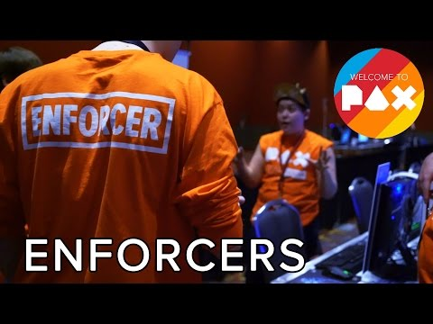 Enforcers - Welcome to PAX! [South 2016]
