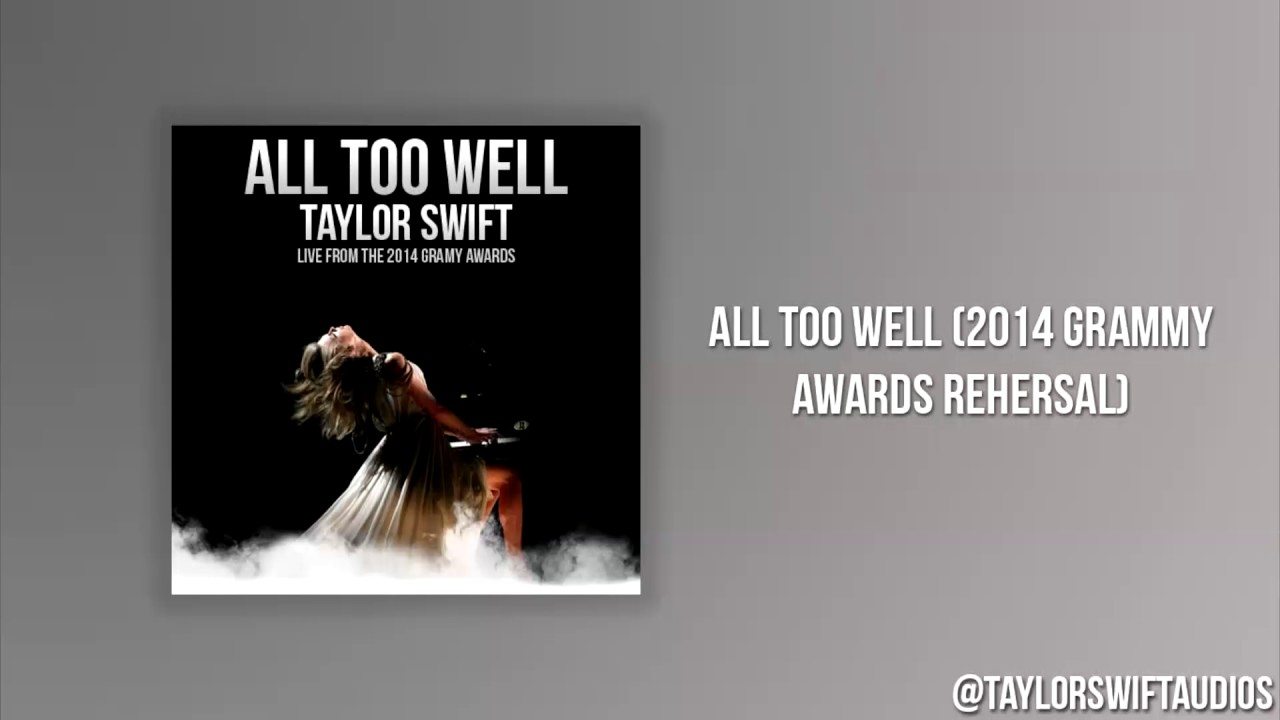 All Too Well 2014 Grammy Awards Rehearsal - Audio