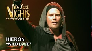 """Wild Love"" by Kieron @ New York Nights (Zeltfestival Ruhr, 24.08.2014) [HD]"