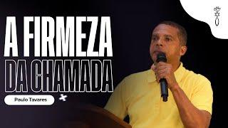 Paulo Tavares // A Firmeza da Chamada! // ICCM Angola