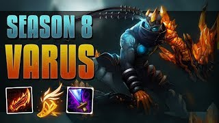 ON-HIT MACHINE GUN! - SEASON 8 VARUS GUIDE - LEAGUE OF LEGENDS