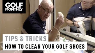 How to clean your golf shoes I Tips & Tricks I Golf Monthly