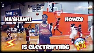 Na'Shawn Howze is an EXCITING player to watch!!!