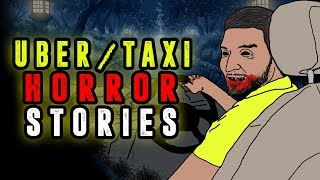 3 Uber / Taxi Ride Horror Stories