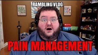 Rambling - Vidya Gaemz and Pain Management