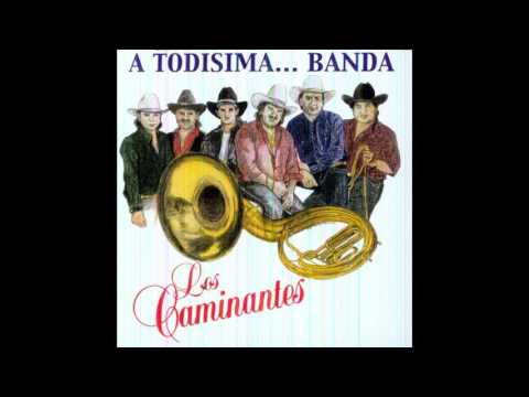 Los Caminantes- A Todisima... Banda CD Completo