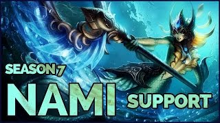 How To Play Nami Support - League of Legends | Season 7