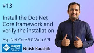 Install the Dot Net Core framework and verify the installation