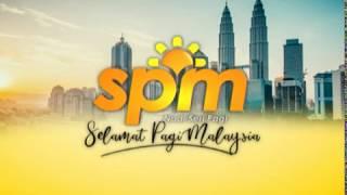 Spm 2018 -selamat Pagi Malaysia