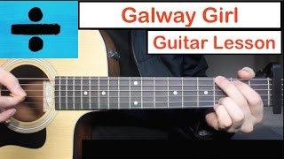 Galway Girl - Ed Sheeran | Guitar Lesson (Tutorial) How to play Chords