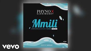 Phyno DJ Enimoney - Mmili Freestyle Official Audio