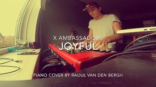 X Ambassadors - JOYFUL (Piano Cover + Sheets)
