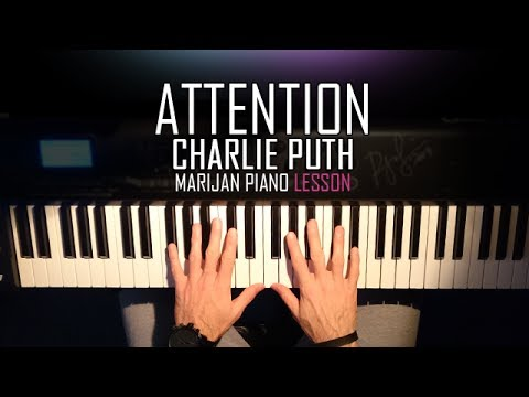 How To Play: Charlie Puth - Attention | Piano Tutorial Lesson + SHEETS