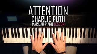How To Play: Charlie Puth - Attention   Piano Tutorial Lesson + SHEETS