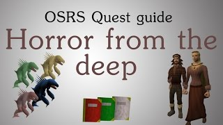 [OSRS] Horror from the deep quest guide (1 pray 30 mage)